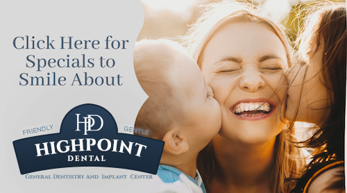 Highpoint Dental Patient Specials